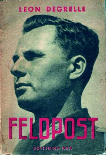 Léon Degrelle, Feldpost, Éditions REX, 1944 (couverture)